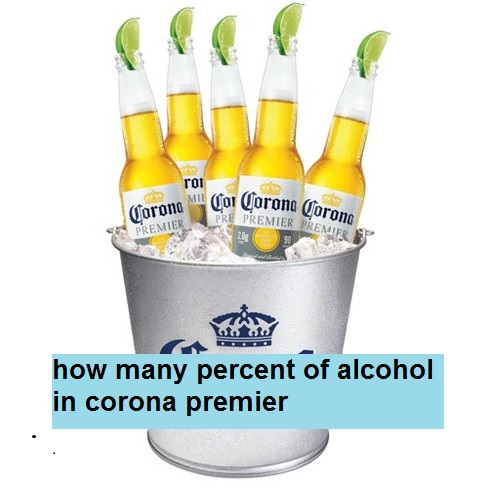 how many percent of alcohol in corona premier