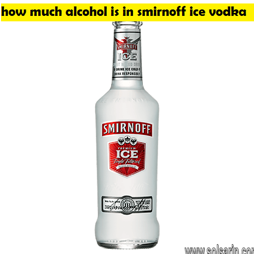 how much alcohol is in smirnoff ice vodka