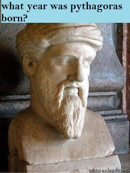 what year was pythagoras born?
