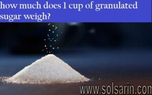 how much does 1 cup of granulated sugar weigh?