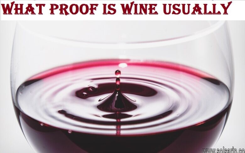 what proof is wine usually