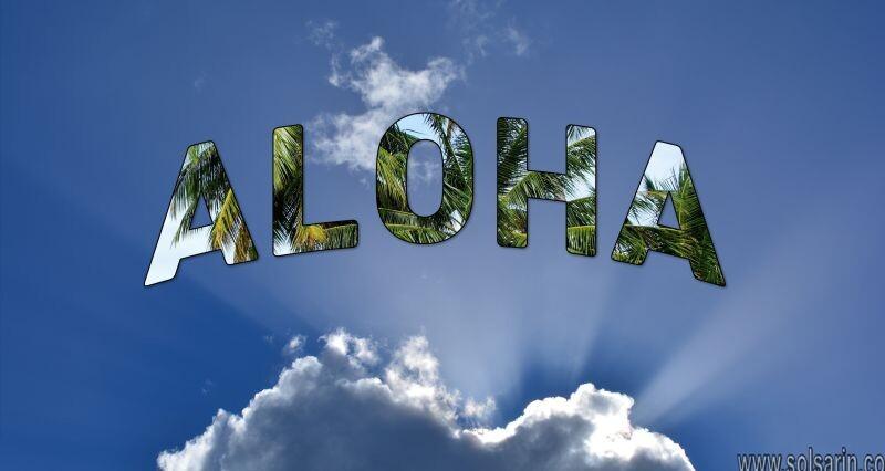 what does aloha mean in hawaiian?