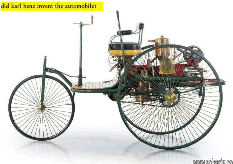 did karl benz invent the automobile?