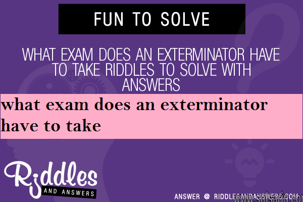 what exam does an exterminator have to take