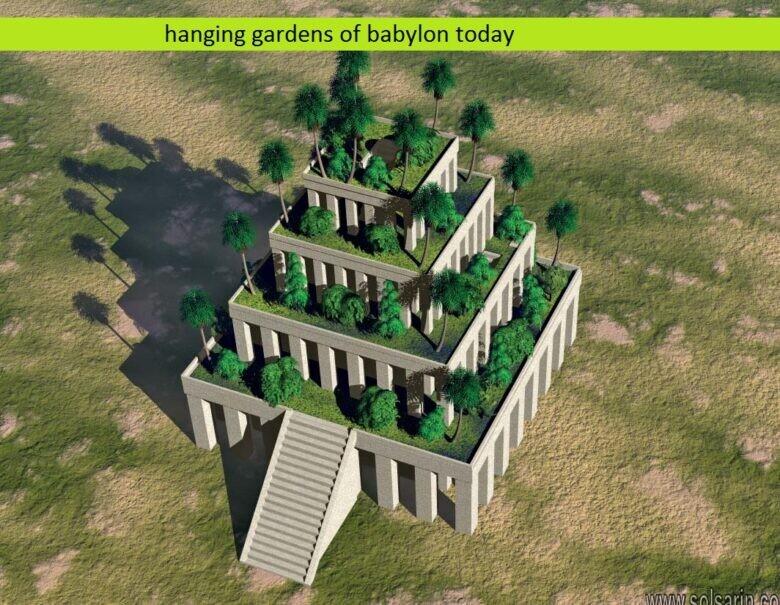 hanging gardens of babylon today
