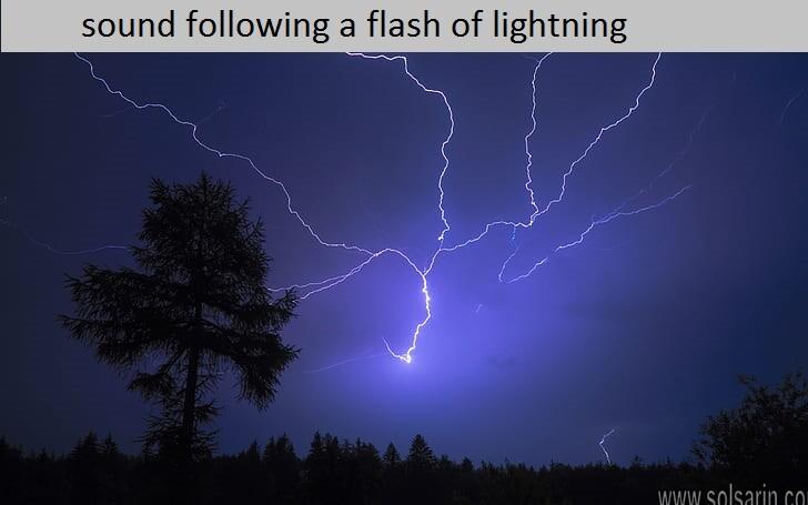 sound following a flash of lightning