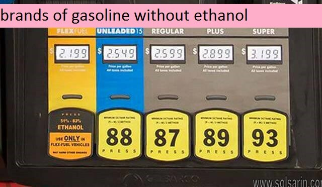 brands of gasoline without ethanol
