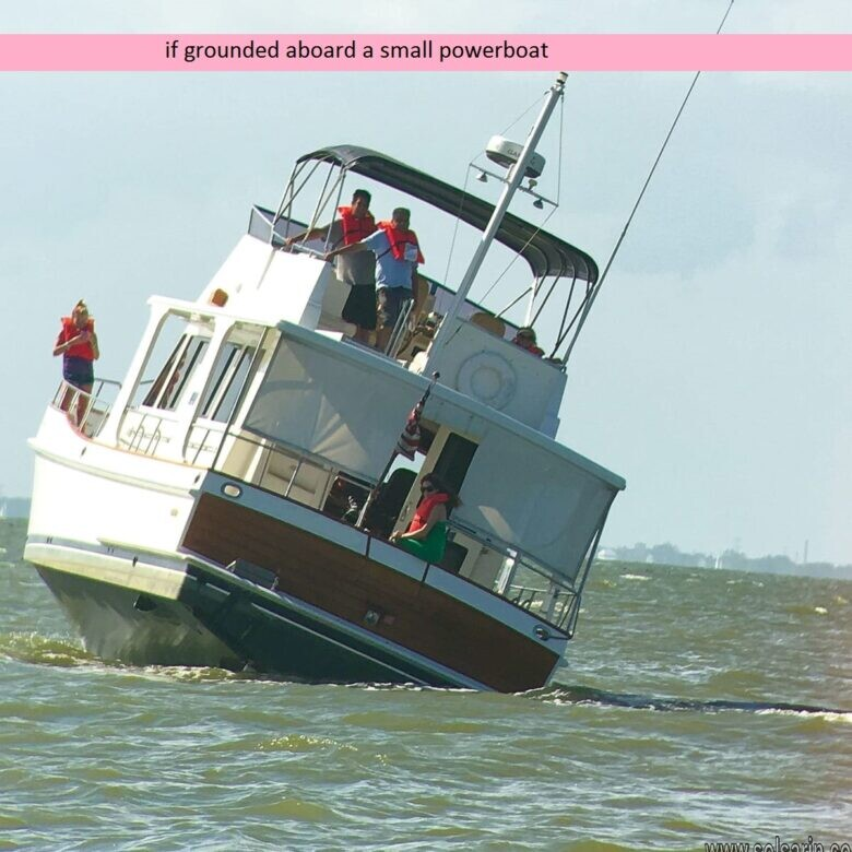 if grounded aboard a small powerboat