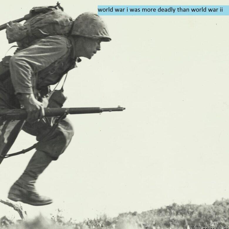 world war i was more deadly than world war ii