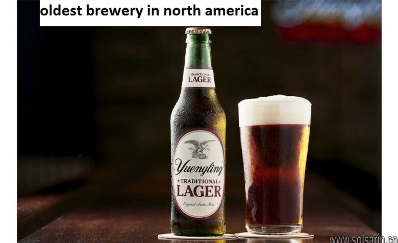 oldest brewery in north america