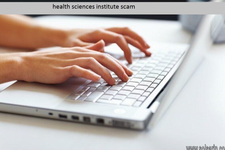 health sciences institute scam