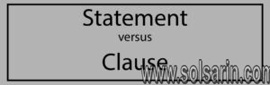 difference between statement and clause